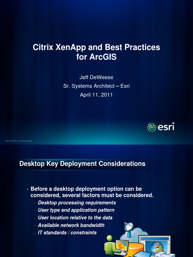 Citrix XenApp and Best Practices for ArcGIS | Arc Gis | Esri