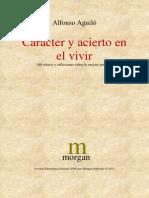 Aguilo Alfonso - Caracter Y Acierto en El Vivir