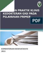 DRAFT Panduan Praktik Klinis Kedokteran Gigi Pada Pelayanan Primer