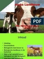 Biologische Landbouw Alex Rotteveel & Remco Mooij