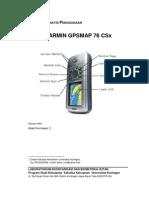 Petunjuk Praktis Penggunaan GPSMAP 76CSx - FHUT UNIKU