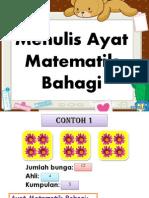 Menulis Ayat Matematik Bahagi