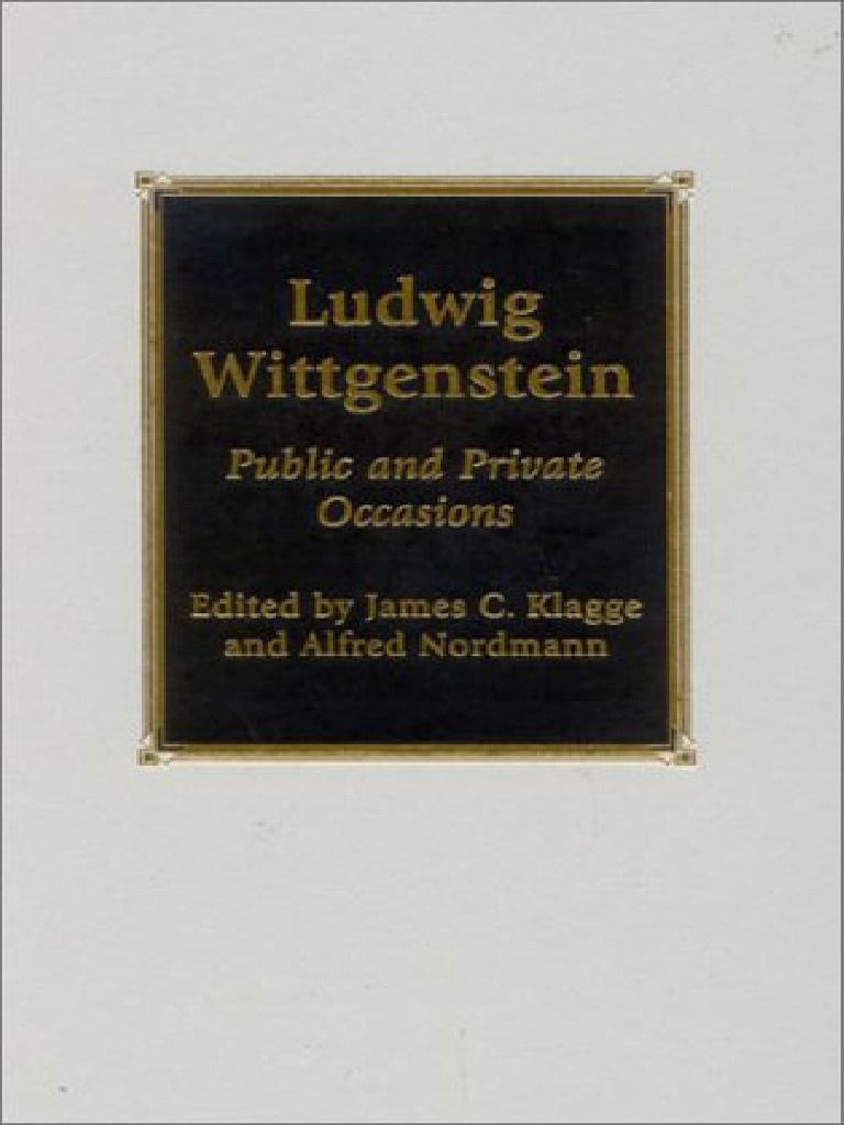 Wittgenstein, Ludwig - Public and Private Occasions (Rowman ...