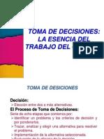 Toma de Decisiones - La Esencia Del Trabajo Del Gerente