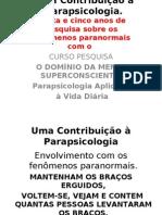 Uma Contribuição à Parapsicologia- slides-2