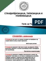 3. Tehnicko Zakonodavstvo - Trece Predavanje - Standardizacija i Unifikacija