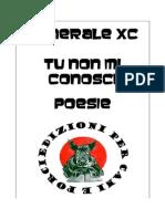 Generale XC - Poesie, ed. Per Cani E Porci