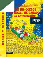 Stilton 32 - ¡Por Mil Quesos de Bola... He Ganado La Lotorratón! - Geronimo Stilton