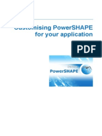 Customising Power SHAPE for Your Application