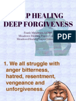 Deep Healing and Forgiveness