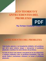 Marco Teórico y Antecedentes Del Problema
