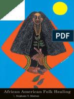 Mitchem, Stephanie Y. African American Folk Healing