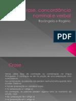 Crase, Concordância Nominal e Verbal