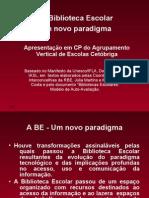 3ª Sessão - I Parte - BE - Um novo paradigma