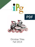 Fall 2014 IPG Christian Titles