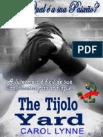 Carol Lynne - The Tijolo Yard - Revisão Glh 2014