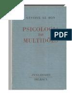 LE BON, Gustave. Psicologia Das Multidões