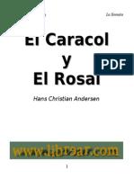 Andersen Hans Christian-El Caracol y El Rosal_iliad