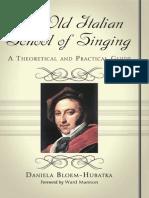 The Old Italian School of Singing