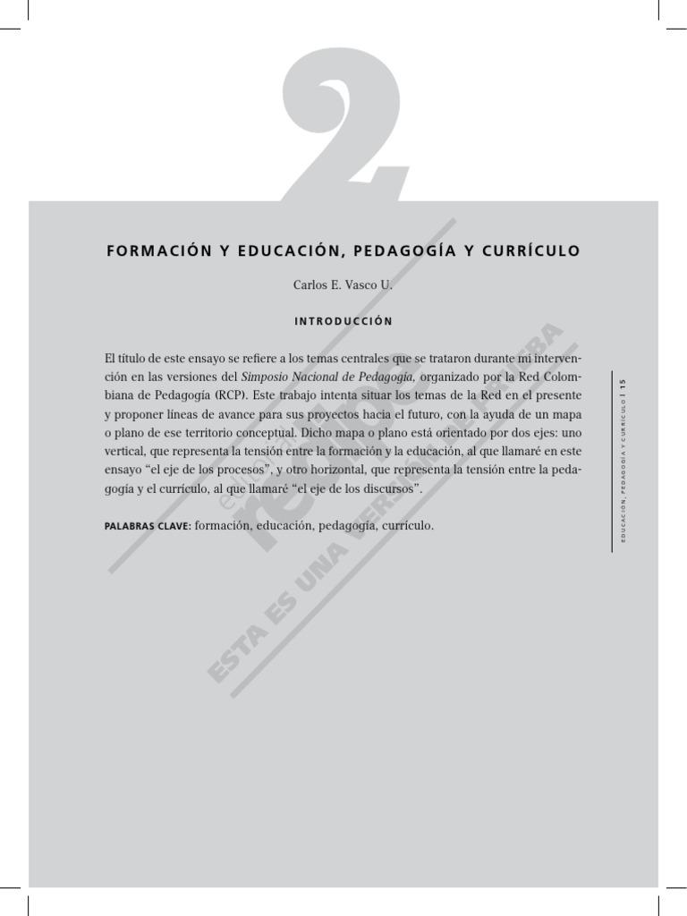 Formación y Educación, Pedagogía y Currículo - Carlos Eduardo Vasco