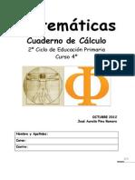 4º Primaria. Cuaderno de Cálculo Pina Nov 2012