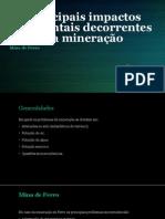 MIN103 - Principais Impactos Ambientais Decorrentes Da Mineração de Ferro