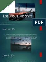 Las Tribus Urbanas
