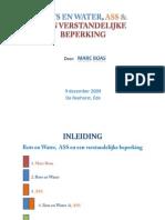 R&W en ASS en Een Verstandelijke king 9 Dec 2009 Marc Boas Webversie