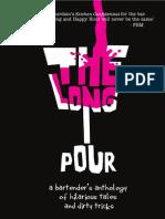 The Long Pour