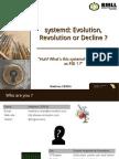 Systemd Evolution Revolution Regression