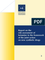 Report on the Risk Assessment of Ketamine in the Framework of the Joint Action on New Synthetic Drugs