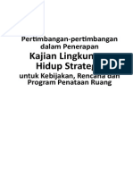 Pertimbangan-pertimbangan Dalam Penerapan Klhs Untuk Kebijakan, Rencana Dan Program Penataan Ruang