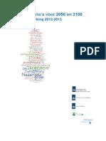 Deltascenarios voor 2050 en 2100. Nadere uitwerking 2012-2013.