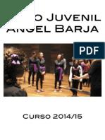 "Coro Juvenil ""Ángel Barja"" - Curso 2014/15"