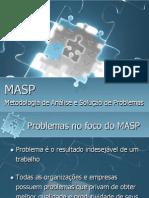 Treinamento MASP - Metodologia de Análise e Solução de Problemas