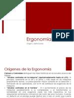 Origenes de La Ergonomía y Definiciones