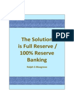 The Solution is Full Reserve / 100% Reserve Banking.
