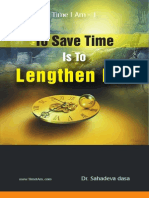 To Save Time Is To Lenghten Life