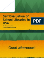 Self Evaluation of School Libraries in the USA