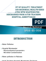 Assessment of quality, treatment efficiency of microbial health risks associated with  wastewater discharge from Ayub Teaching Hospital Abbottabad