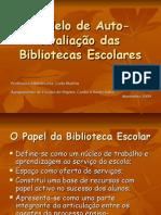 Modelo de Auto-Avaliação das Bibliotecas Escolares pp