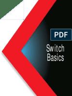 Switch Basics