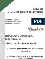 Aula 10_República Das Oligarquias