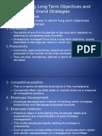 Strategic Management- Formulating long term Strategies and Grand Strategies