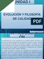 Evolución y Filosofía de Calidad