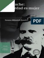 Nietzsche La Verdad Es Mujer - Susana Münnich