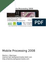 Mobile Processing 2008 uam