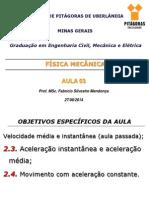 Física Mecânica - Aula 03 - 2014_2 - Engenharia