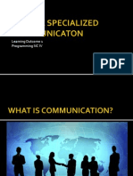Utilize Specialized Communicaton