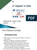 Presentation on 2 Wheeler Segment in India